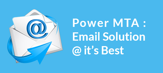 Power MTA – Email Solution at its best.