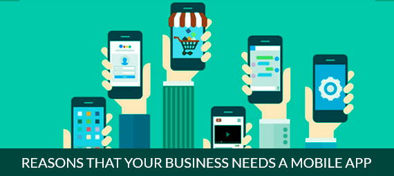 Reasons that your business needs a Mobile App