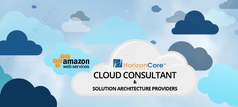 HorizonCore: The Best Solution for your Biggest Problems Amidst Cloud Service & Solution Architecture