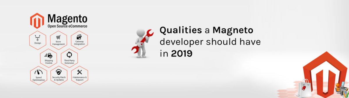 Some amazing qualities of a Magento developer in 2019